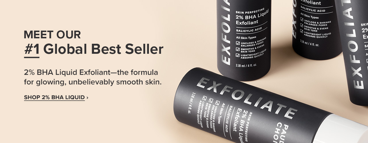 #1 Global Best Seller 2% BHA Liquid Exfoliant