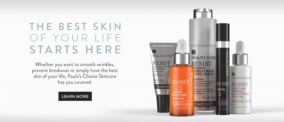 The Best Skin of your life Starts Here. Whether you want to smooth wrinkles, prevent breakouts or simply have the best skin of your life, Paulas Choice Skincare has you covered. Enjoy.
