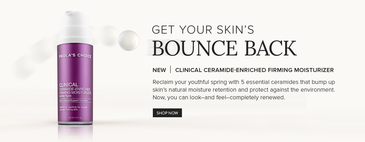 New | Clinical Ceramide-Enriched Firming Moisturizer. Shop Now.