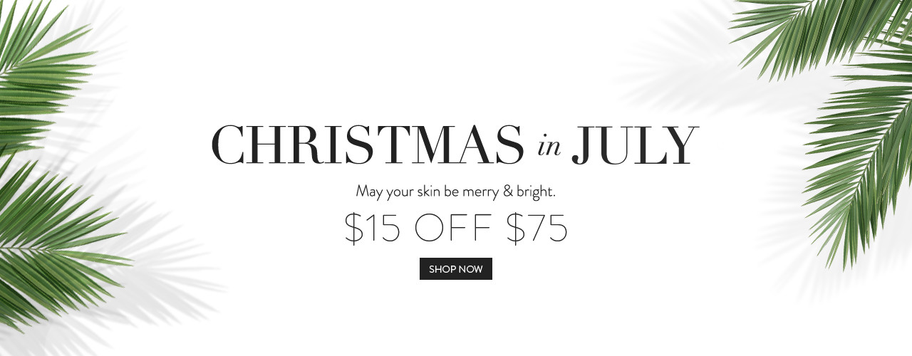 It's Christmas In July - $15 off $75