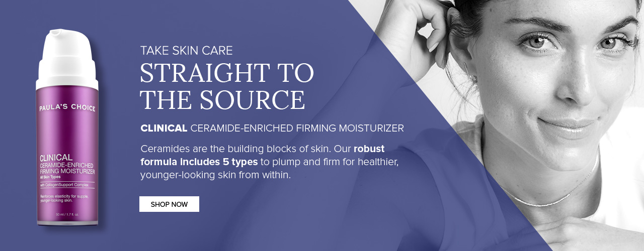 Clinical Ceramide-Enriched Firming Moisturizer. Shop Now.