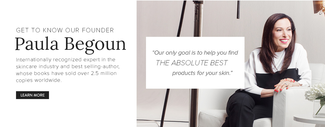 Get to Know Our Founder, Paula Begoun