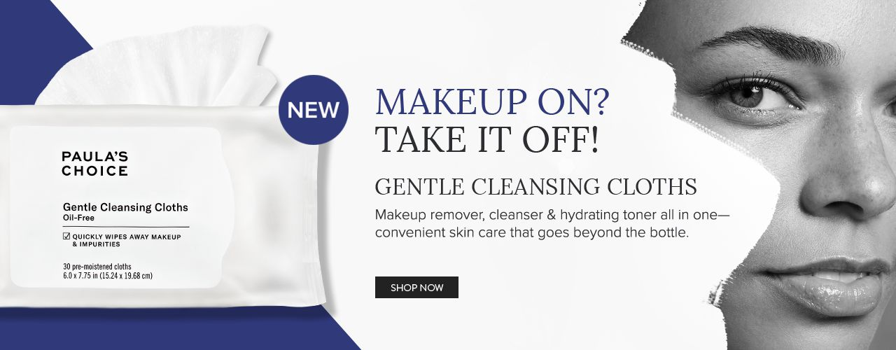 Makeup on? Take it Off! Gentle Cleansing Cloths.